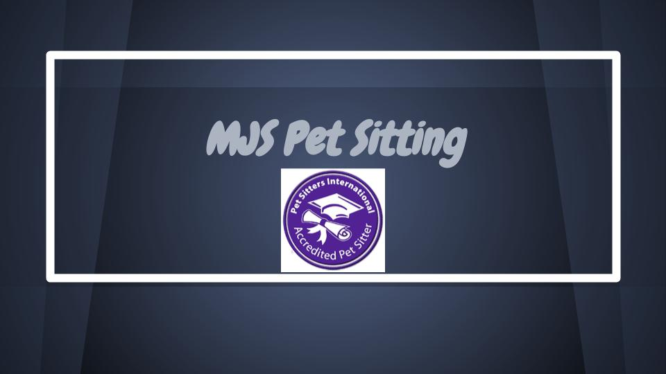 MjS Pet Sitting, Accredited Pet Sitter by Pet Sitters International